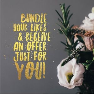 Bundle your likes for a custom offer!